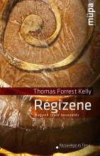RÉGIZENE - Ekönyv - KELLY, THOMAS FORREST