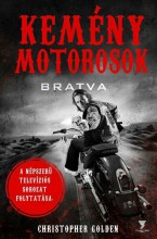 KEMÉNY MOTOROSOK - Ebook - GOLDEN, CHRISTOPHER