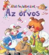 Az orvos - Állati foglalkozások - Ekönyv - NAPRAFORGÓ KÖNYVKIADÓ