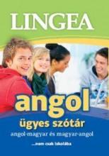 ANGOL ÜGYES SZÓTÁR - Ekönyv - LINGEA KFT.