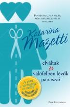 ELVÁLTAK ÉS VÁLÓFÉLBEN LÉVŐK PANASZAI - Ekönyv - MAZETTI, KATARINA