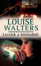 LEVELEK A BŐRÖNDBŐL - Ekönyv - WALTERS, LOUISE