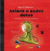 AKINEK A KEDVE DACOS - MONDÓKÁK APRÓ LÁZADÓKNAK - Ekönyv - VARRÓ DÁNIEL