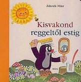 KISVAKOND REGGELTŐL ESTIG - SIMOGATÓS LAPOZÓ - Ekönyv - MILER, ZDENEK