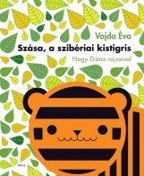 SZÁSA, A SZIBÉRIAI KISTIGRIS - LAPOZÓ - Ekönyv - VAJDA ÉVA