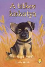 A TITKOS KISKUTYA - FŰZÖTT - Ekönyv - WEBB, HOLLY