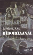 BÍBORHAJNAL - Ebook - Strieženec Alex