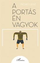 A PORTÁS ÉN VAGYOK - Ekönyv - LENZ, PEDRO