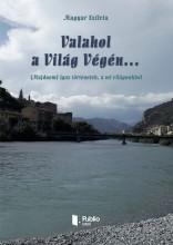 Valahol a Világ Végén… - Ekönyv - Magyar Szilvia