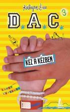 D.A.C. 3. - KÉZ A KÉZBEN - Ebook - KALAPOS ÉVA
