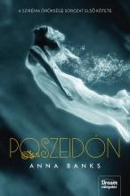 POSZEIDÓN - KÖTÖTT (A SZIRÉNIA ÖRÖKSÉGE SOR. 1.) - Ekönyv - BANKS, ANNA