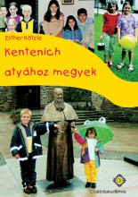 Kantenich atyához - Ekönyv - E. Kötzle