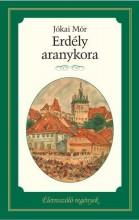 ERDÉLY ARANYKORA - ÉLETRESZÓLÓ REGÉNYEK - Ekönyv - JÓKAI MÓR