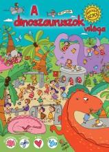 A DINOSZAURUSZOK VILÁGA - BÚJÓCSKÁZÓ KÉPEK - Ekönyv - TÜNDÉR KIADÓ
