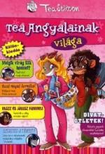 TEA ANGYALAINAK VILÁGA - Ekönyv - STILTON, TEA
