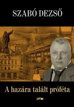 A HAZÁRA TALÁLT PRÓFÉTA - Ekönyv - SZABÓ DEZSŐ