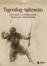 Tigrisfog-talizmán - Ekönyv - Kopal József
