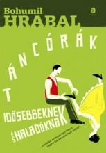 TÁNCÓRÁK IDŐSEBBEKNEK ÉS HALADÓKNAK - KÖTÖTT (ZÖLD) - Ekönyv - HRABAL, BOHUMIL