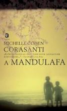 A MANDULAFA - Ebook - CORASANTI, MICHELLE COHEN