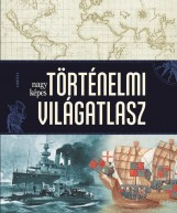 NAGY KÉPES TÖRTÉNELMI VILÁGATLASZ - Ekönyv - CORVINA KIADÓ