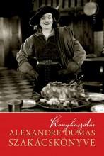 KONYHASZÓTÁR - ALEXANDRE DUMAS SZAKÁCSKÖNYVE - Ekönyv - CORVINA KIADÓ