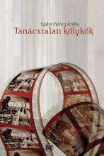 TANÁCSTALAN KÖLYKÖK - Ekönyv - SZABÓ PALÓCZ ATTILA