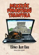 Mexikói vöröstérdű tarantula - Ekönyv - Lőrincz Judit Lívia