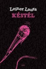 KÉSTÉL - Ekönyv - LEINER LAURA