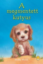 A MEGMENTETT KUTYUS - FŰZÖTT - Ekönyv - WEBB, HOLLY