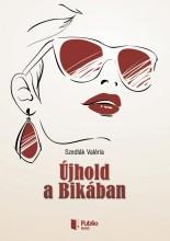 Újhold a Bikában - Ebook - Szedlák Valéria