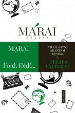 FÖLD, FÖLD!... - A TELJES VÁLTOZAT - Ekönyv - MÁRAI SÁNDOR