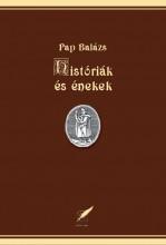 HISTÓRIÁK ÉS ÉNEKEK - Ebook - PAP BALÁZS