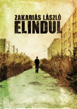 Elindul - Ebook - Zakariás László