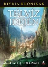TÉLVÍZ IDEJÉN - RIYRIA-KRÓNIKÁK 5. - Ekönyv - SULLIVAN, MICHAEL J.