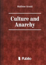 Culture and Anarchy - Ekönyv - Matthew Arnold