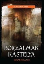 BORZALMAK KASTÉLYA - KLASSZIKUS KRIMI - Ekönyv - WALLACE, EDGAR