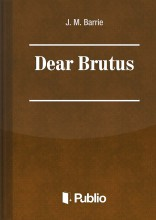 Dear Brutus - Ebook - J. M. Barrie