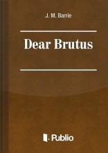 Dear Brutus - Ekönyv - J. M. Barrie