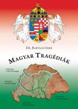 MAGYAR TRAGÉDIÁK - Ekönyv - DR. BARTALIS IMRE