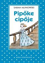 PIPŐKE CIPŐJE - PÖTTYÖS KÖNYVEK - Ekönyv - MLYNOWSKI, SARAH