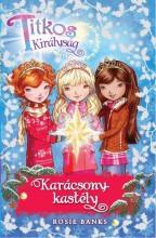 TITKOS KIRÁLYSÁG - KARÁCSONY-KASTÉLY (KARÁCSONYI KIADVÁNY!) - Ekönyv - BANKS, ROSIE