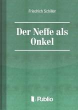 Der Neffe als Onkel - Ekönyv - Friedrich Schiller