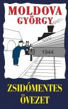 ZSIDÓMENTES ÖVEZET - Ekönyv - MOLDOVA GYÖRGY