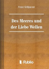 Des Meeres Und Der Liebe Wellen - Ekönyv - Franz Grillparzer