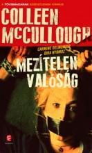MEZÍTELEN VALÓSÁG - Ekönyv - MCCULLOUGH, COLLEEN