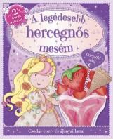 A legédesebb hercegnős mesém - Ekönyv - NAPRAFORGÓ KÖNYVKIADÓ
