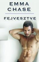 FEJVESZTVE - Ebook - CHASE, EMMA
