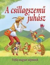 A CSILLAGSZEMŰ JUHÁSZ - TRÉFÁS MAGYAR NÉPMESÉK - Ekönyv - GULLIVER LAP- ÉS KÖNYVKIADÓ KERESKEDELMI