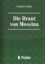 Die Braut von Messina - Ekönyv - Friedrich Schiller