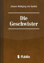 Die Geschwister-Ein Schauspiel in einem Akt - Ebook - Johann Wolfgang von Goethe